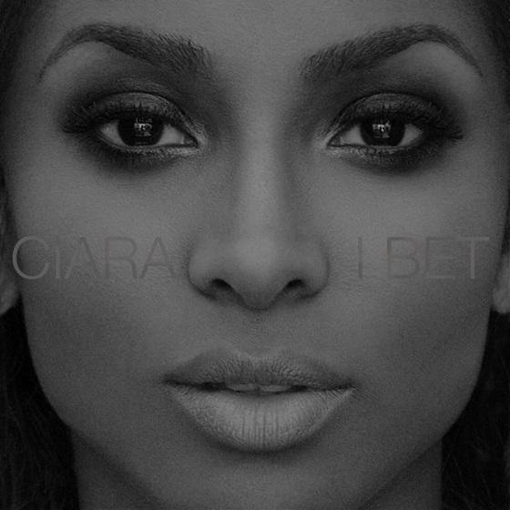 Ciara I Bet